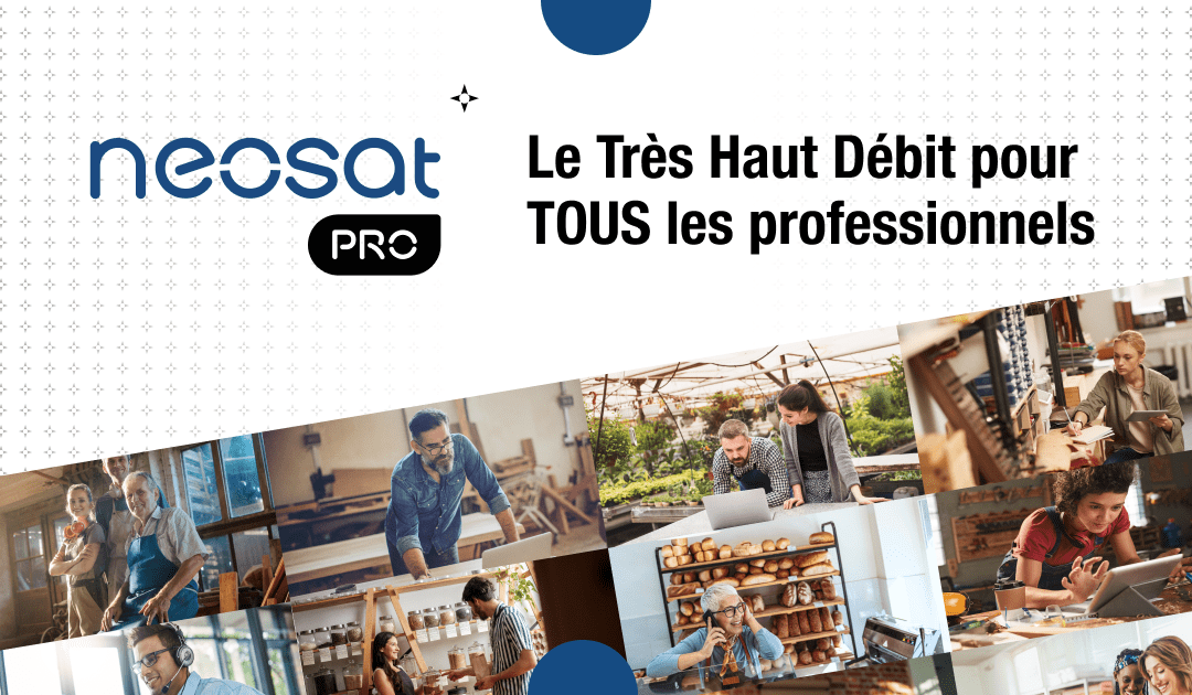 neosat pro visuel produit nordnet très haut débit par satellite pour les professionnels : tous les métiers connectés grâce au satellite